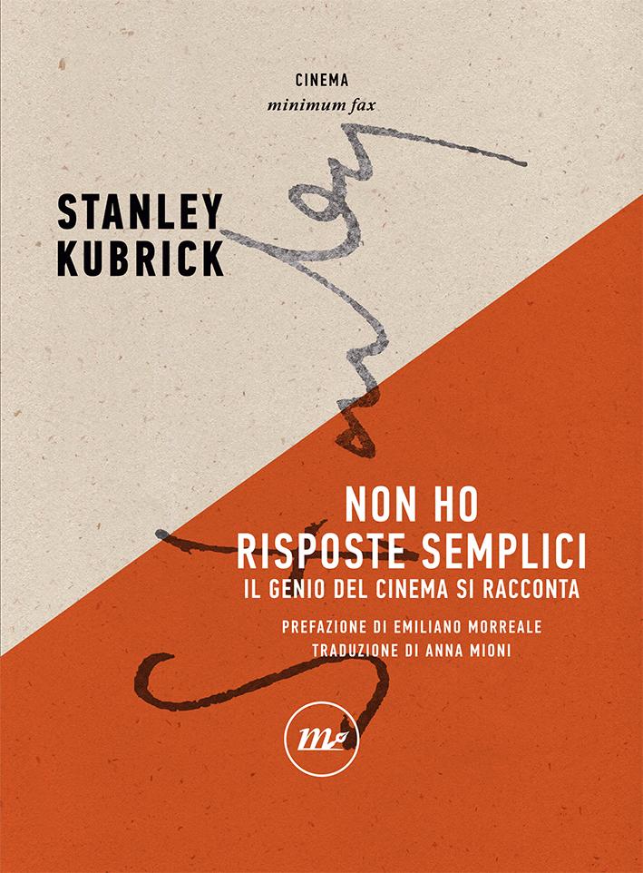 Non ho risposte semplici di Stanley Kubrick